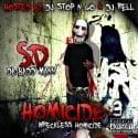 S.D. Da Badd Mann - Homicide 3 (Wreckless Homicide) mixtape cover art