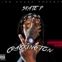 Skate P - Crackington mixtape cover art