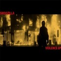 Smoozilla - Violence EP mixtape cover art