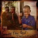Smurf The God - The Last Laff mixtape cover art