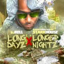 StakkHouse - Long Dayz, Longer Nightz mixtape cover art