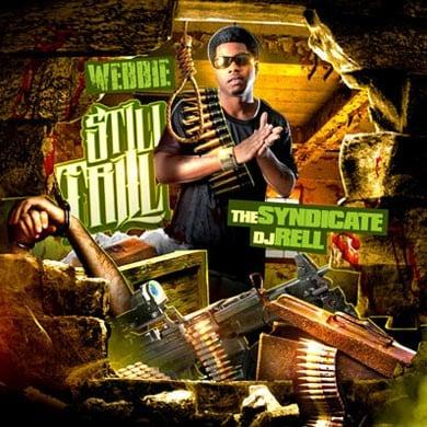 Webbie x DJ Rell – Still Trill [Mixtape]