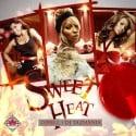 Sweet Heat mixtape cover art