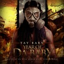 Tay Baby - Year Of Da Baby mixtape cover art