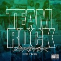 Team Rock - Forever mixtape cover art