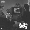 The DJ Rell Show v2 mixtape cover art