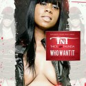 TNT ThickNThunda - Who Want It mixtape cover art