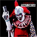 Trap Circus mixtape cover art