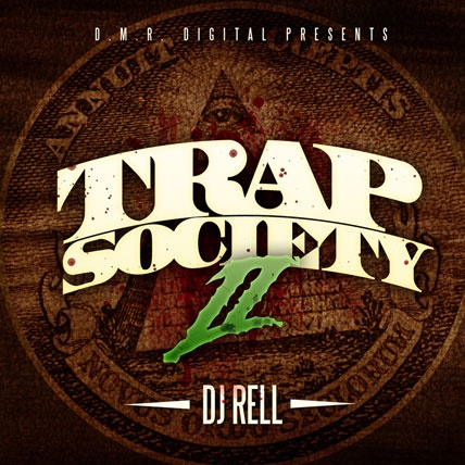 dj rell trap society 2