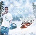 T.Streetz - Gift To The Streetz mixtape cover art