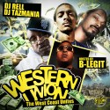 Western Union (Hosted By B-Legit) mixtape cover art