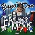 Yayo The Don - Already Famous mixtape cover art