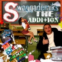 Zane Yung - Swaggademiks The Addition mixtape cover art