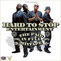 Hard To Stop Ent. - The Paid In Full Mixtape mixtape cover art