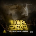 Mr. 100 - Alone In The Crowd mixtape cover art