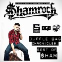 $hamrock - Duffle Bag Chronicles (Best Of $hamrock) mixtape cover art