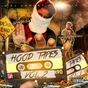 Hood Tapes 2 (Hosted By Detroit Che & Team Eastside Ray) mixtape cover art