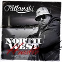 Fat Lanski - North West Hustle mixtape cover art