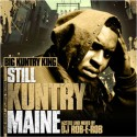 Big Kuntry King - Still Kuntry Maine mixtape cover art