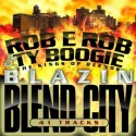 Blazin' Blend City mixtape cover art