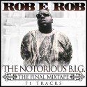 The Notorious B.I.G. (The Final Mixtape) mixtape cover art