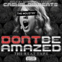 CashFlow Beats - Don't Be Amazed (The Beat Tape) mixtape cover art