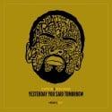 Gerald Walker - Yesterday You Said Tomorrow mixtape cover art