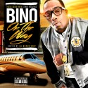 Bino The Kingpen - On The Way mixtape cover art