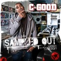 C-Good - Sampled Out mixtape cover art