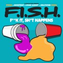 oFISHal - F.I.S.H. mixtape cover art