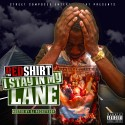 Red Shirt - I Stay In My Lane mixtape cover art