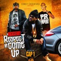 Respect My Come Up (Hosted By Cap1) mixtape cover art