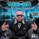 Tre-Ez - Fly N Any Weather  mixtape cover art