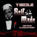 Y Gizzle - Self Made mixtape cover art