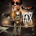 Luxury Tax mixtape cover art
