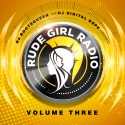 Rude Girl Radio 3 mixtape cover art