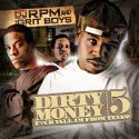 Dirty Money, Pt. 5 (Hosted by The Grit Boys) mixtape cover art