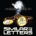 GLC - Similar To The Letters mixtape cover art