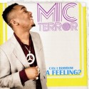 Mic Terror - Can I Borrow A Feeling mixtape cover art