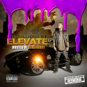 Chamillionaire - Elevate (Chopped Not Slopped) mixtape cover art