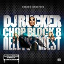 Chop Block 8 (Nelly's Finest) mixtape cover art