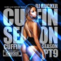 Cuffin Season 9 (Chopped Not Slopped) mixtape cover art