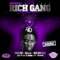 Rich Gang: The Tour, Part 1 (Chopped Not Slopped) mixtape cover art