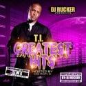 T.I. Greatest Hits (Chopped Not Slopped) mixtape cover art