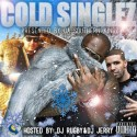 Cold Singlez mixtape cover art