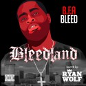 BFA Bleed - Bleedland mixtape cover art
