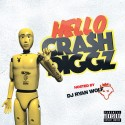 Crash Diggz - Hello Crash Diggz mixtape cover art