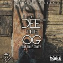 Dee The OG - 1-2-1 The True Story mixtape cover art