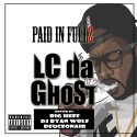 LC Da Ghostrider - Paid In Full 2 mixtape cover art