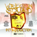 Wreckin Squad - Introduction mixtape cover art